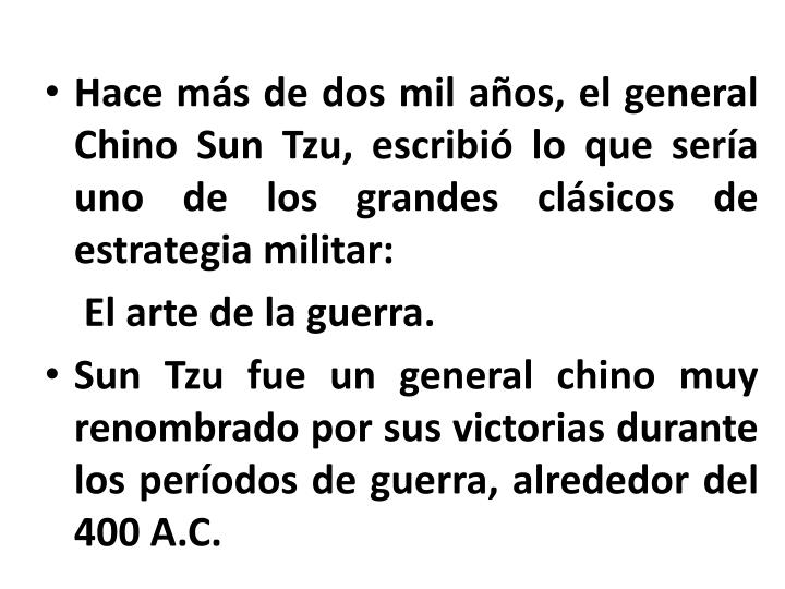 Hace más de dos mil años, el general Chino