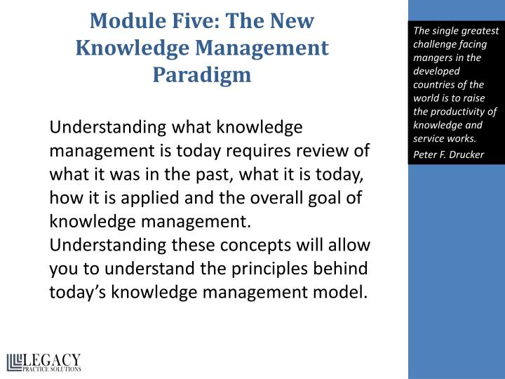 Module Five: The New Knowledge Management Paradigm