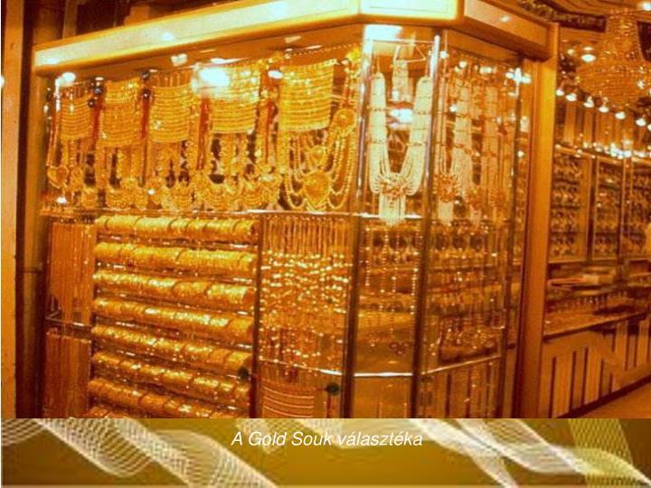 A Gold Souk vlasztka