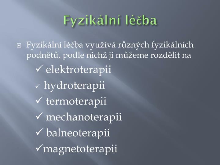 Fyzikální léčba