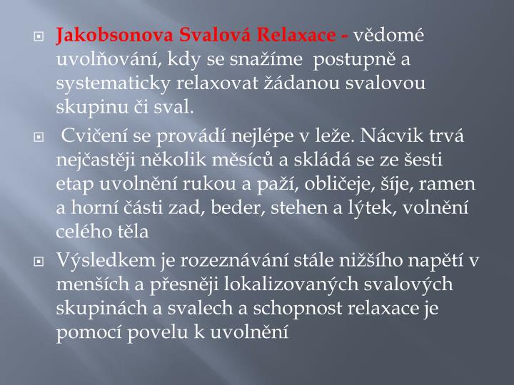Jakobsonova Svalová Relaxace -