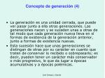 concepto de generaci n 4