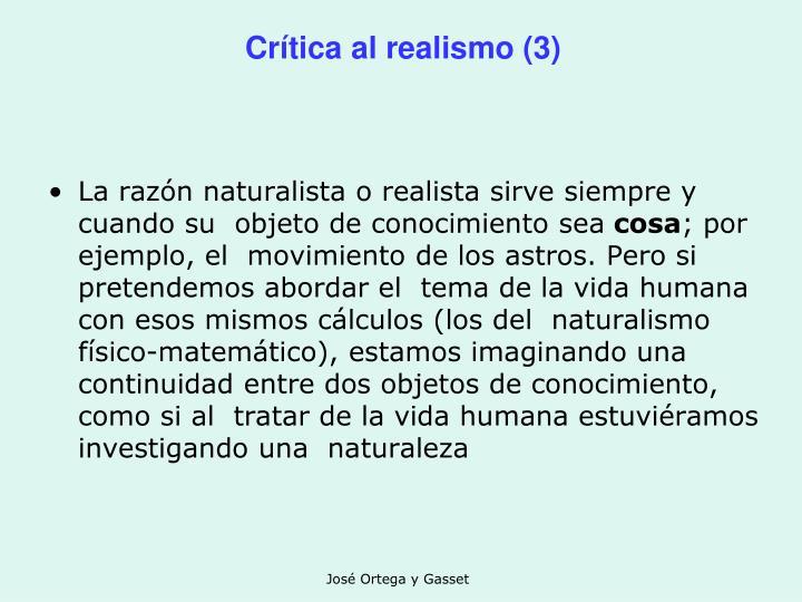Crítica al realismo (3)
