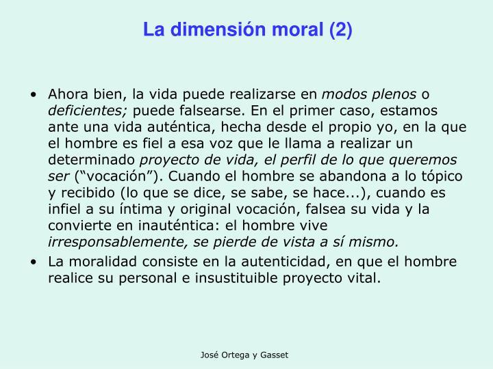 La dimensión moral (2)
