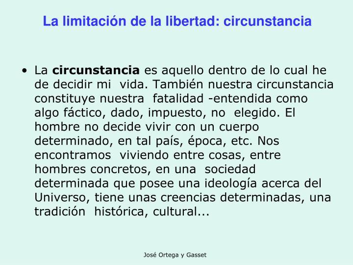La limitación de la libertad: circunstancia