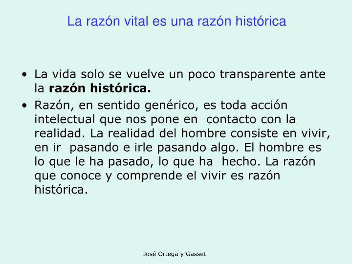 La razón vital es una razón histórica