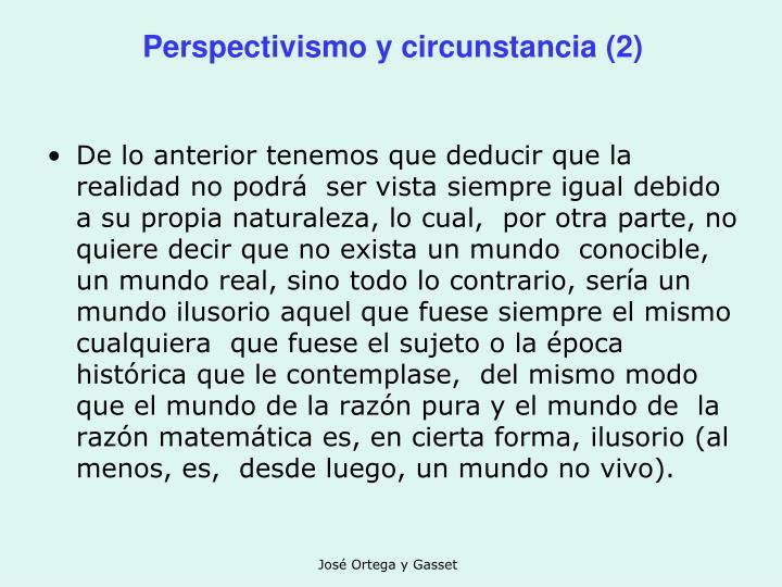 Perspectivismo y circunstancia (2)