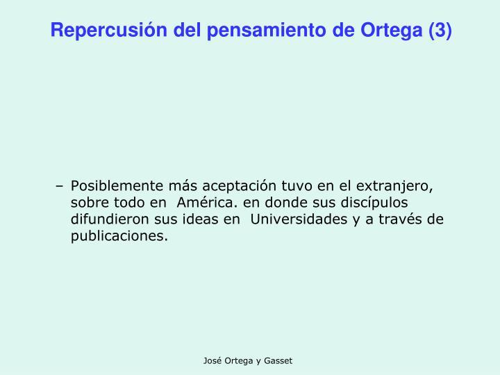 Repercusión del pensamiento de Ortega (3)