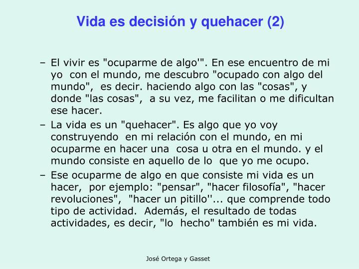 Vida es decisión y quehacer (2)