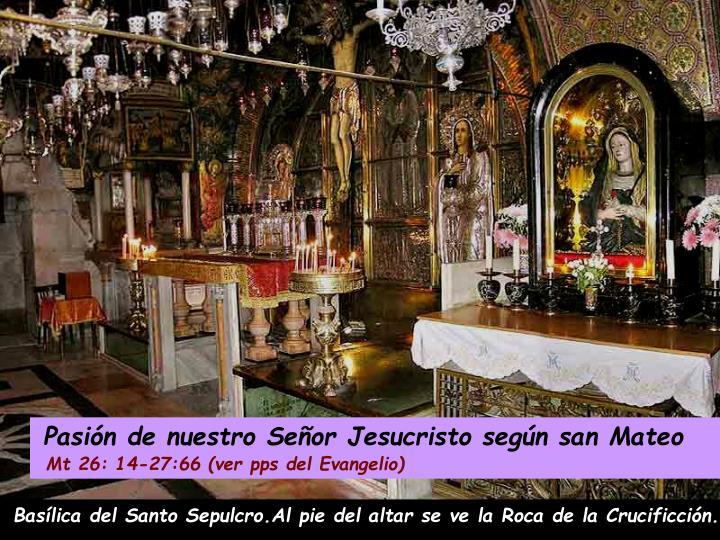 Pasión de nuestro Señor Jesucristo según san Mateo