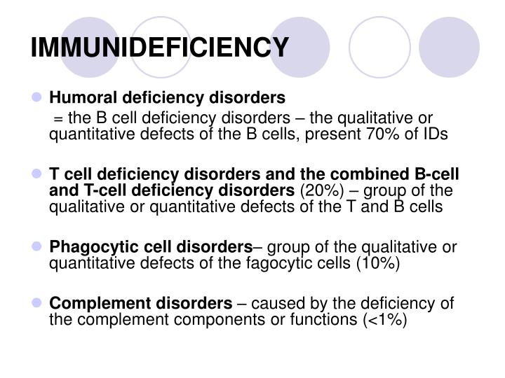IMMUNIDEFICIENCY