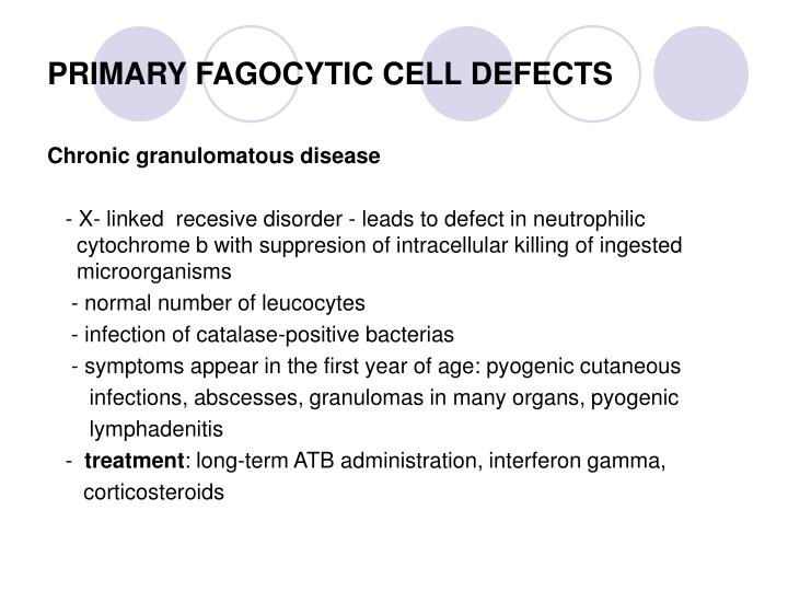 PRIMARY FAGOCYTIC CELL DEFECTS