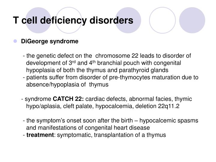 T cell deficiency disorders