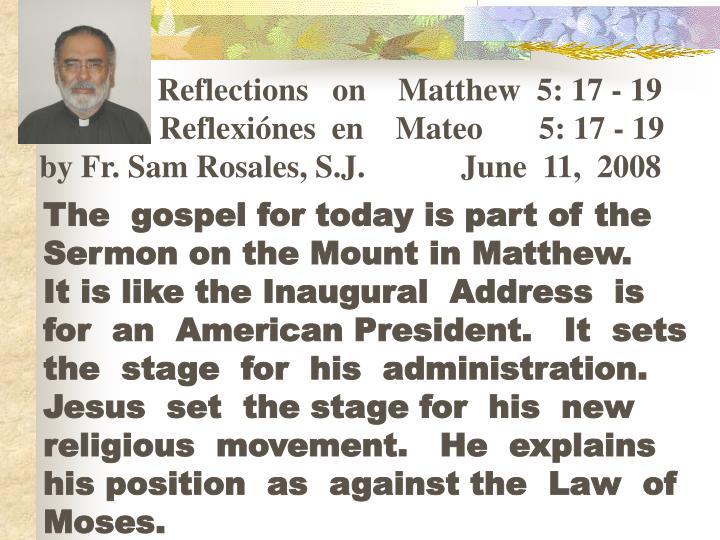 Reflections   on    Matthew  5: 17 - 19