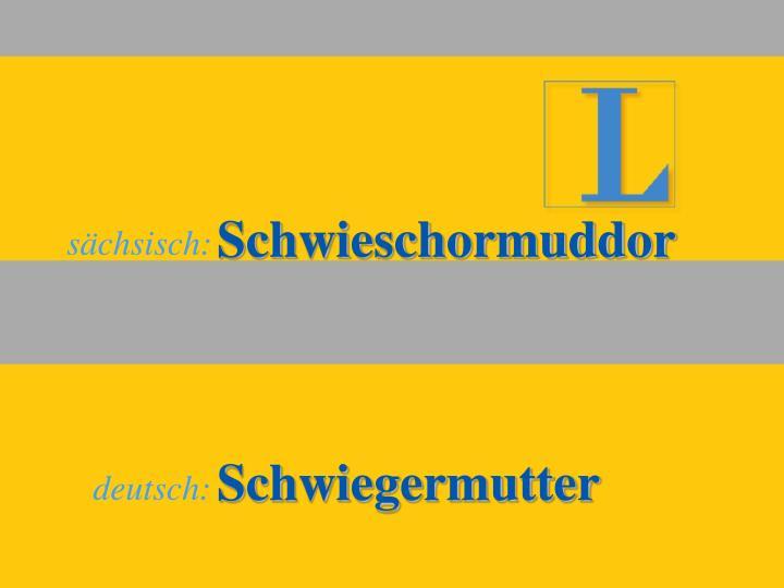 Schwieschormuddor