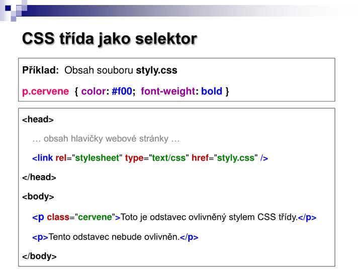 CSS třída jako selektor