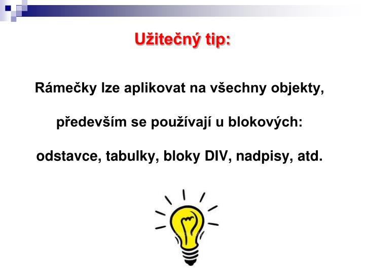 Užitečný tip: