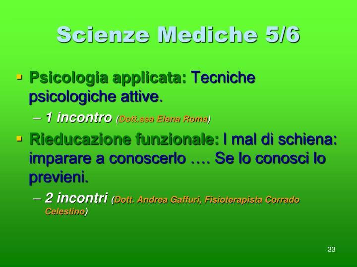 Scienze Mediche 5/6