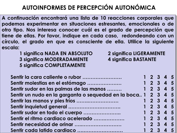 AUTOINFORMES DE PERCEPCIÓN AUTONÓMICA
