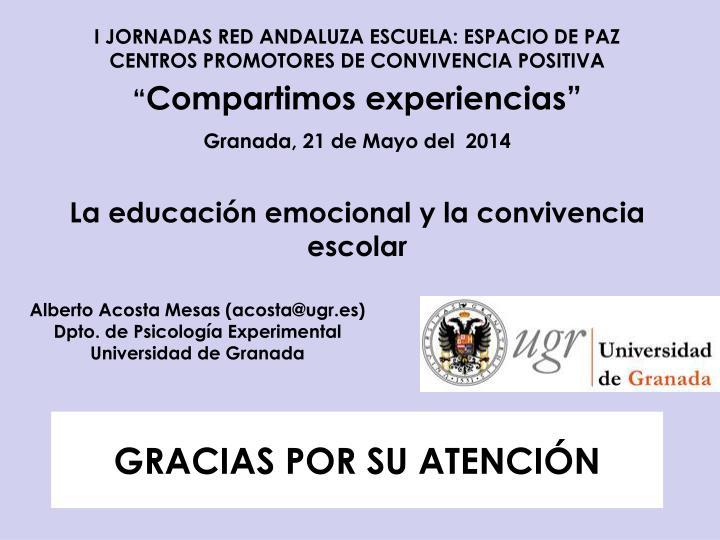I JORNADAS RED ANDALUZA ESCUELA: ESPACIO DE PAZ