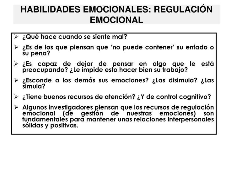 HABILIDADES EMOCIONALES: REGULACIÓN EMOCIONAL