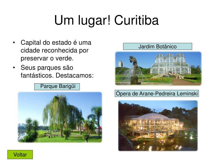 Um lugar! Curitiba