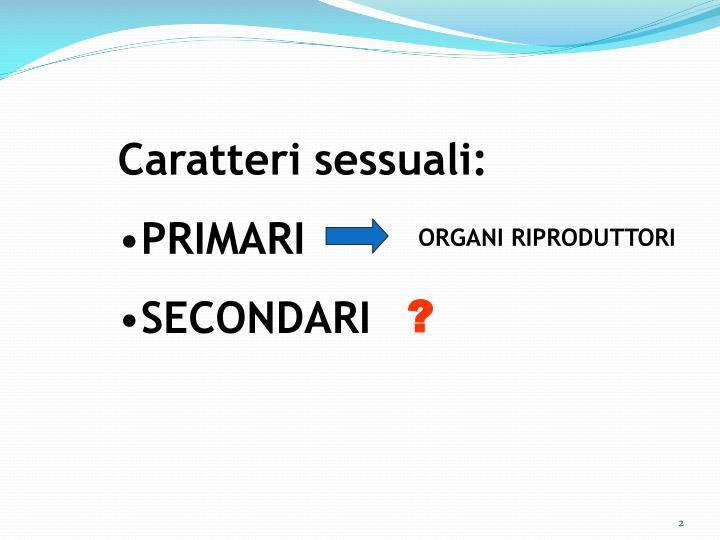 Caratteri sessuali: