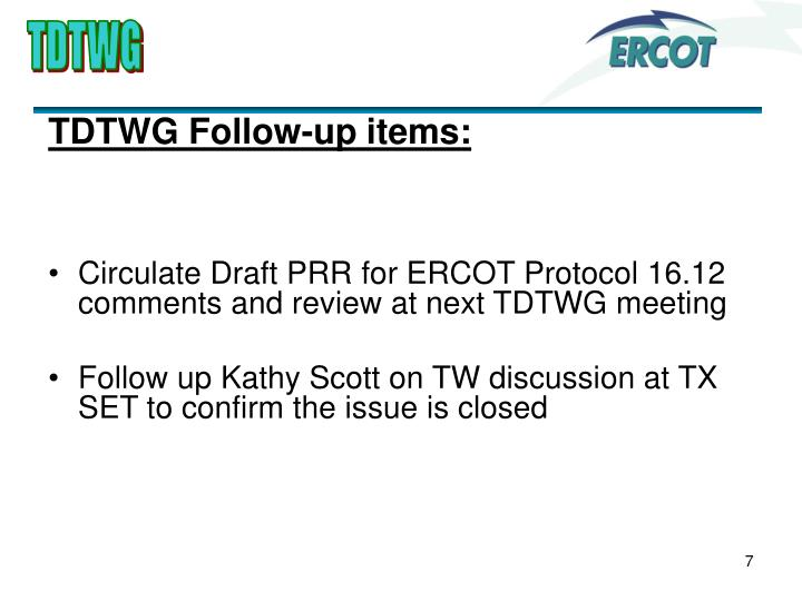 TDTWG Follow-up items: