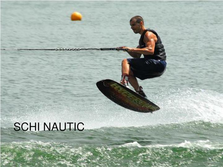 SCHI NAUTIC