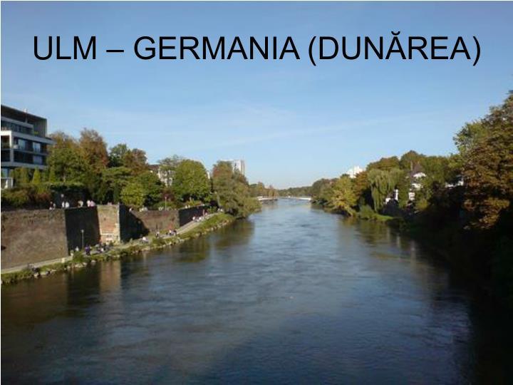 ULM – GERMANIA (DUNĂREA)