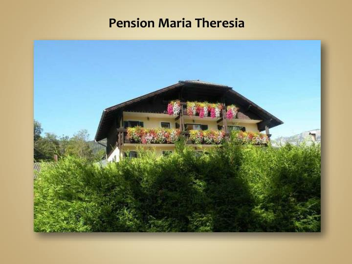 Pension Maria Theresia