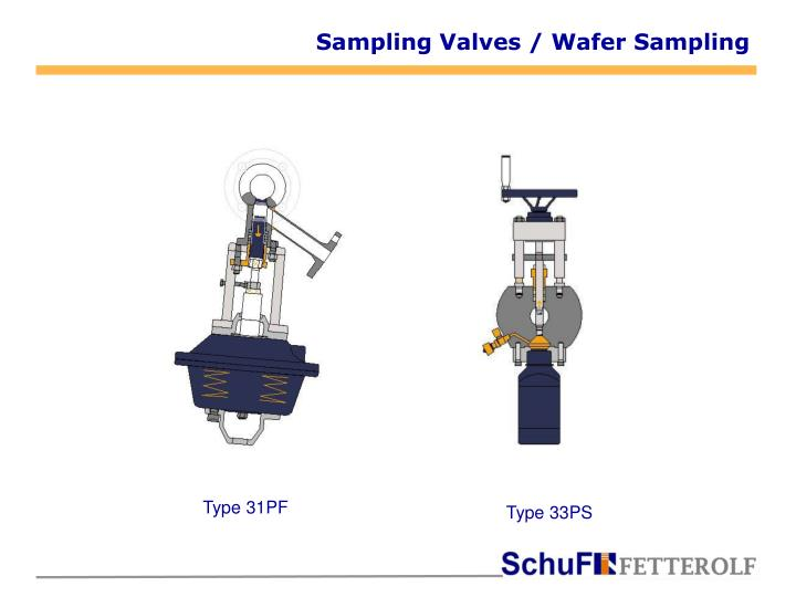 Sampling Valves / Wafer Sampling