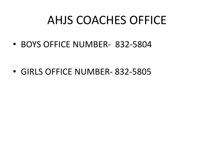 AHJS COACHES OFFICE