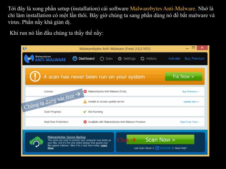 Ti y l xong phn setup (installation) ci software