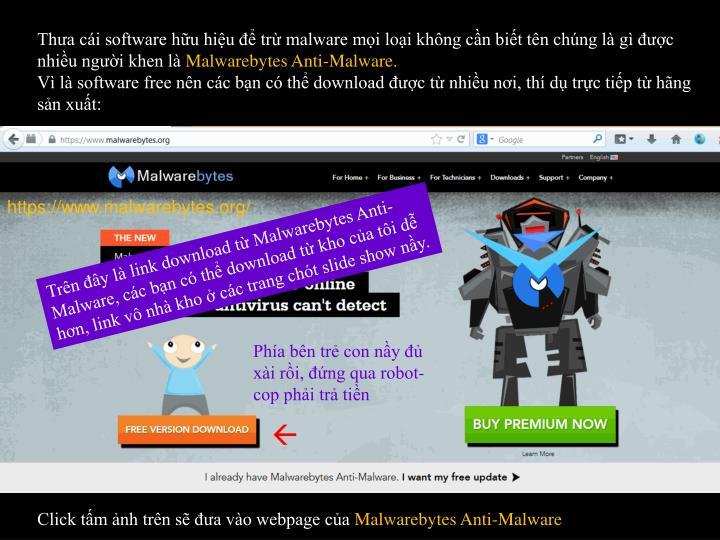 Tha ci software hu hiu  tr malware mi loi khng cn bit tn chng l g c nhiu ngi khen l