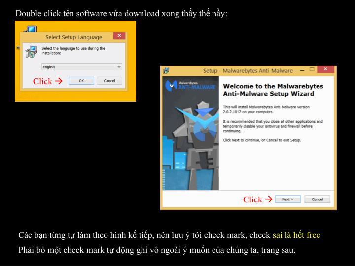 Double click tn software va download xong thy th ny:
