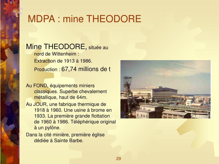 MDPA : mine THEODORE