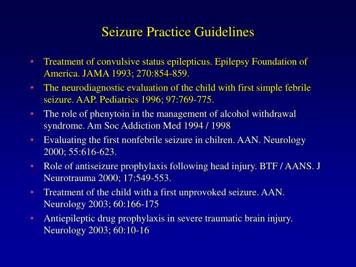 Seizure Practice Guidelines