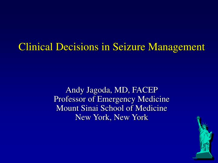 Clinical Decisions in Seizure Management