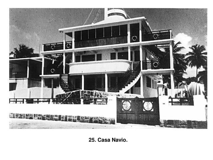 25. Casa Navio.