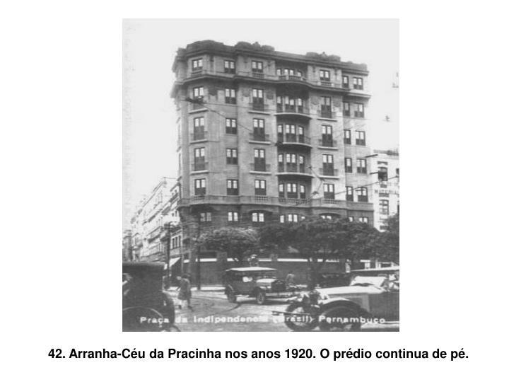 42. Arranha-Céu da Pracinha nos anos 1920. O prédio continua de pé.