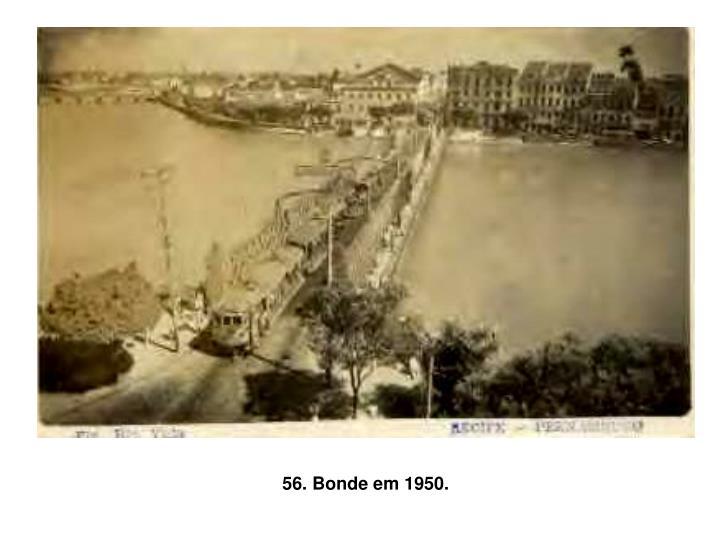 56. Bonde em 1950.