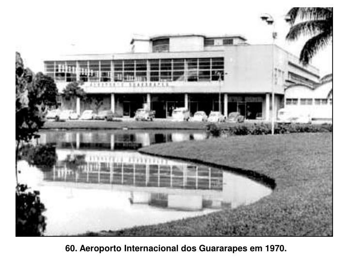 60. Aeroporto Internacional dos Guararapes em 1970.