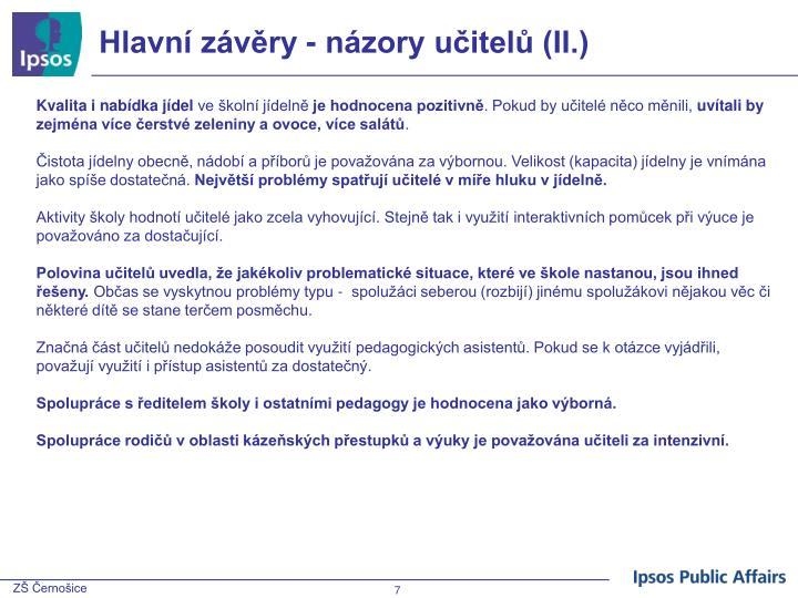 Hlavní závěry - názory učitelů (II.)