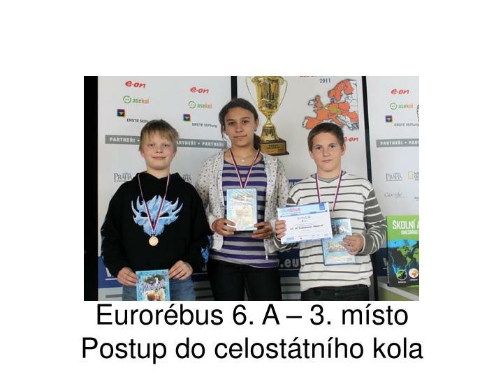 Eurorébus 6. A – 3. místo