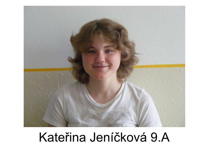 Kateřina Jeníčková 9.A