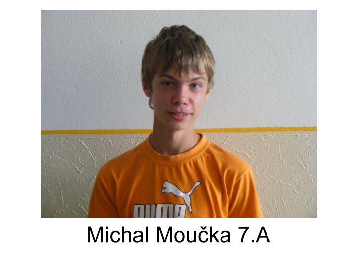 Michal Moučka 7.A