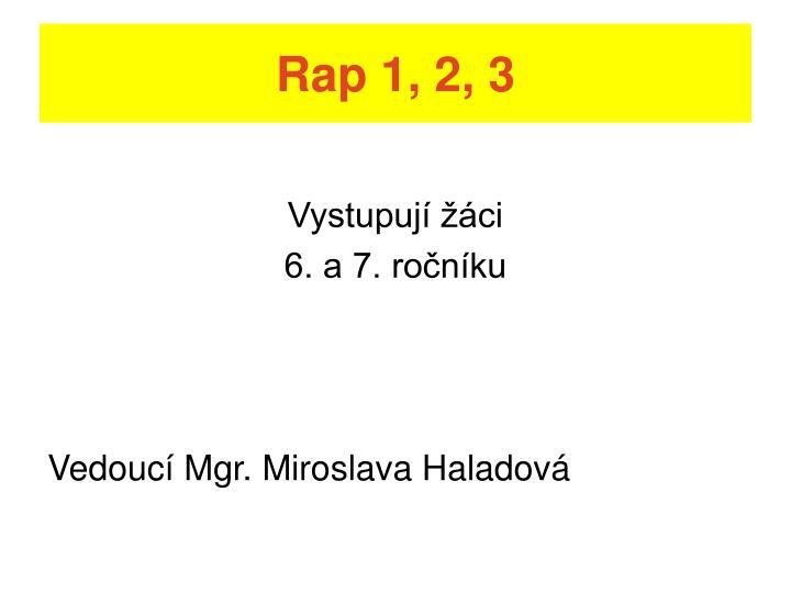 Rap 1, 2, 3