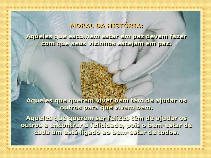 MORAL DA HISTÓRIA: