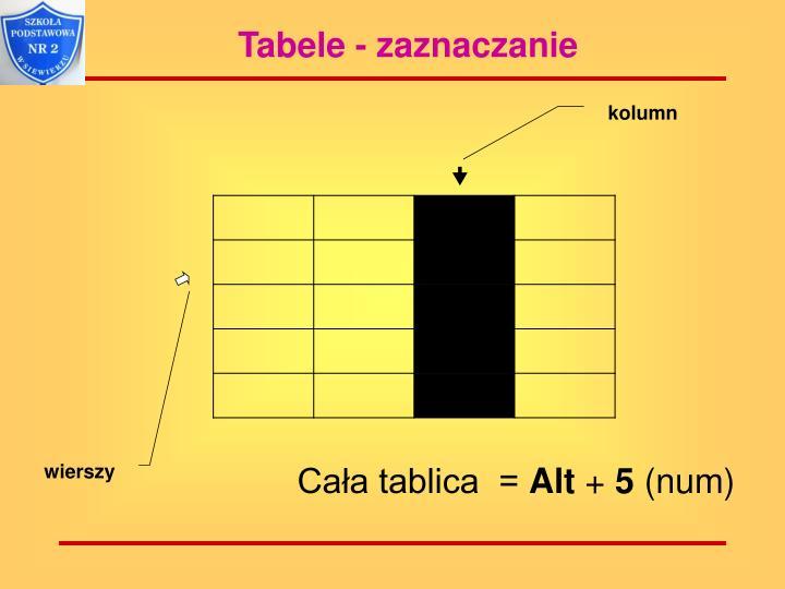 Tabele - zaznaczanie